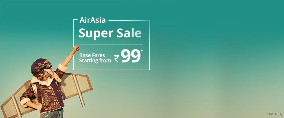AirAsia Super Sale from INR 99