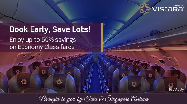 Up To 50% Discount On Economy Flight Tickets – Book Early, Save Lots With Vistara