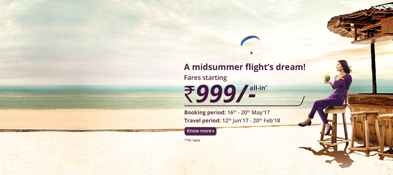 Midsummer Flights Dream with Sale fares starting INR 999 all in