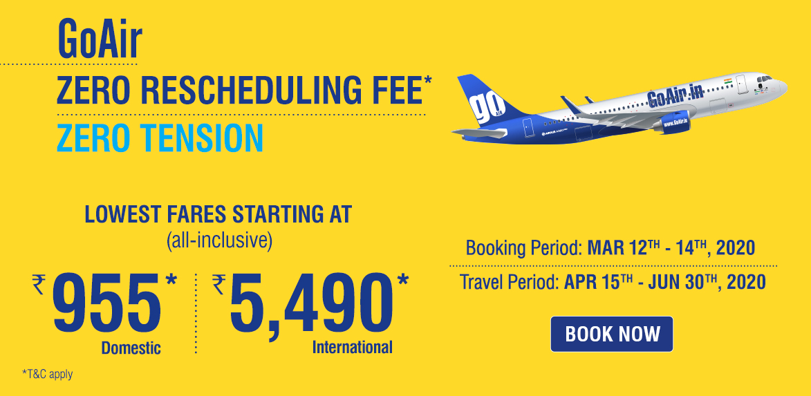 GoAir Summer Sale with Zero tension and Zero Rescheduling fees Offer
