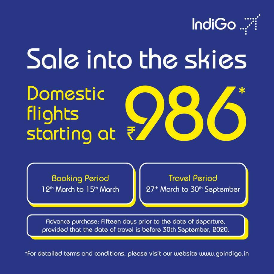 IndiGo Airlines Flight Tickets Sale, Fare Starts From  INR 986 onward