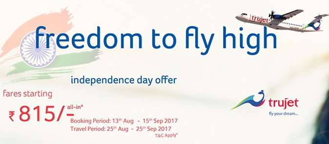 TruJet Airlines Independence Day Freedom to Fly High Offer Air Fare Starting from Rs 815 all inclusive